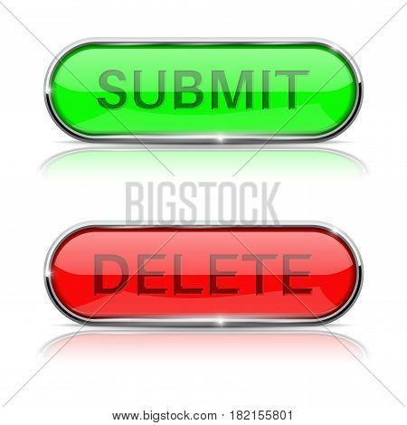 Submit and Delete buttons. Shiny green and red oval web icons. Vector 3d illustration isolated on white background