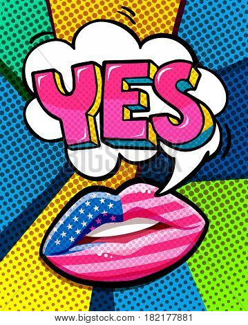 YES word bubble with american flag make up lips. Message Yes in pop art comic style.