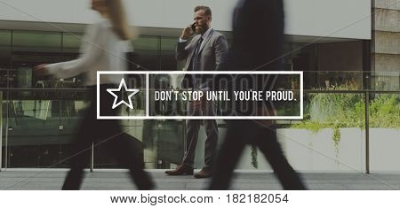 Don't Stop Until You're Proud the Way Forward Motivation