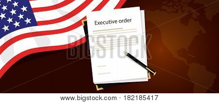 executive order president authority regulation paper and pen to be signed with United States flag and America map behind vector