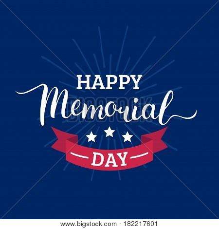 Vector Happy Memorial Day card. National american holiday illustration with rays and stars. Festive poster or banner with hand lettering.