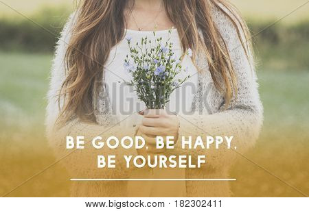 Be Good Happy Yourself Phrase Words
