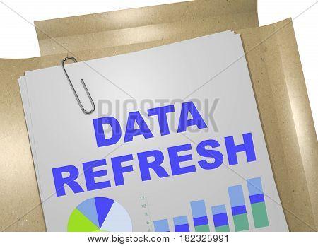 Data Refresh Concept
