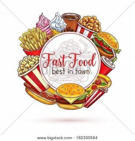 Fast food vector poster. Sketch french fries snack and hamburger or cheeseburger sandwich, ice cream and donut dessert, soda drink, hot dog and pizza for fastfood restaurant delivery or takeaway menu