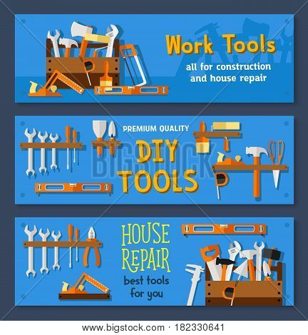Work tools vector banners for repair. Carpentry tape measure ruler, wrench and screwdriver, drill or hammer and saw, plaster trowel and paint brush, toolbox of mallet and pliers for do-it-yourself
