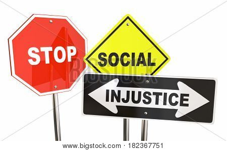 Stop Social Injustice Road Street Signs Fair Equality 3d Illustration