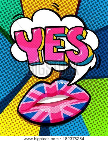 YES word bubble with British flag make up lips. Message Yes in pop art comic style.