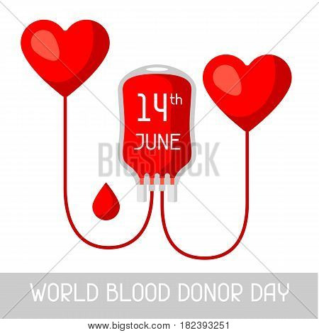 14t June world blood donor day. Medical and healthcare concept.