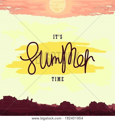 It's Summer Time. Oldschool retro poster with landscape and midday sun. Trendy handwritten lettering label. Vector illustration