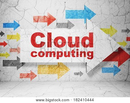 Cloud technology concept:  arrow with Cloud Computing on grunge textured concrete wall background, 3D rendering