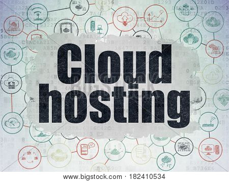 Cloud networking concept: Painted black text Cloud Hosting on Digital Data Paper background with  Scheme Of Hand Drawn Cloud Technology Icons