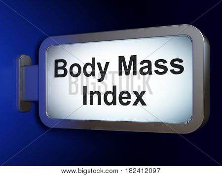 Healthcare concept: Body Mass Index on advertising billboard background, 3D rendering