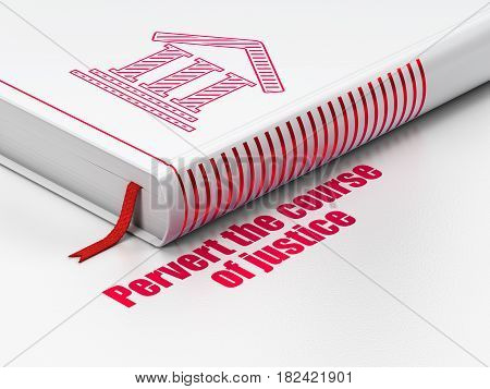 Law concept: closed book with Red Courthouse icon and text Pervert the course Of Justice on floor, white background, 3D rendering
