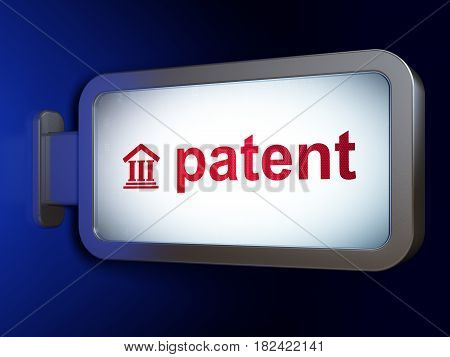 Law concept: Patent and Courthouse on advertising billboard background, 3D rendering