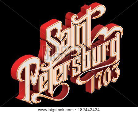 Font composition of St. Petersburg. Art print. 3D Illustration