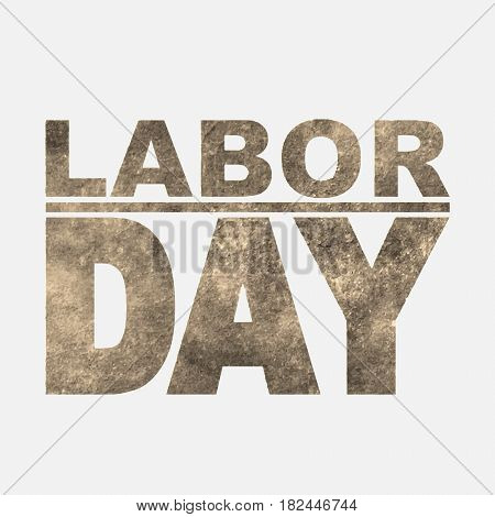 1 May. Happy Labor Day.Vector illustration in sepia style on white background.Labor Day logo Poster banner brochure or flyer design.Design elements in grunge style
