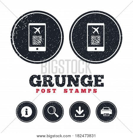 Grunge post stamps. Boarding mobile pass flight sign icon. Airport ticket on smartphone symbol. Information, download and printer signs. Aged texture web buttons. Vector