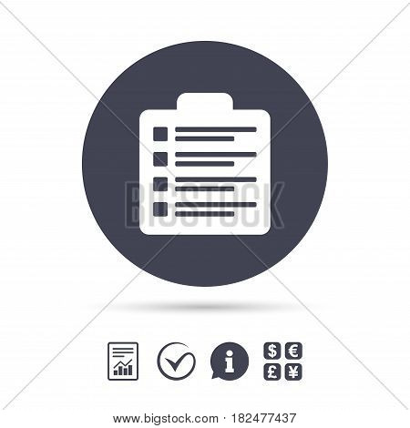 Checklist sign icon. Control list symbol. Survey poll or questionnaire form. Report document, information and check tick icons. Currency exchange. Vector