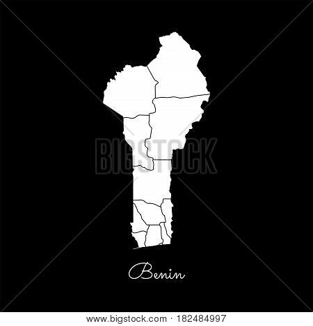 Benin Region Map: White Outline On Black Background. Detailed Map Of Benin Regions. Vector Illustrat