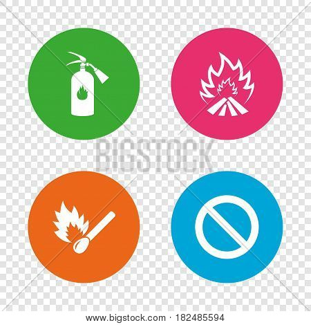 Fire flame icons. Fire extinguisher sign. Prohibition stop symbol. Burning matchstick. Round buttons on transparent background. Vector