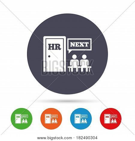 Human resources sign icon. Queue at the HR door symbol. Workforce of business organization. Round colourful buttons with flat icons. Vector