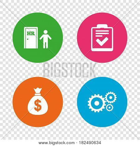 Human resources icons. Checklist document sign. Money bag and gear symbols. Man at the door. Round buttons on transparent background. Vector
