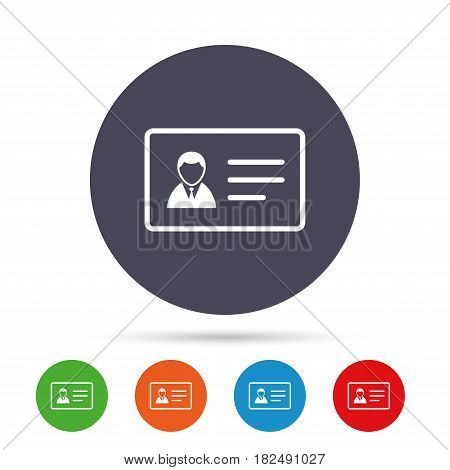 ID card sign icon. Identity card badge symbol. Round colourful buttons with flat icons. Vector
