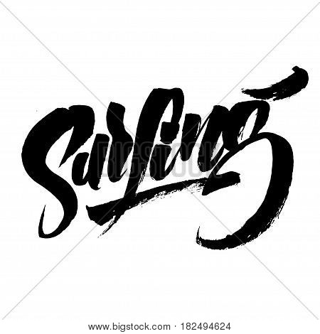 Surfing. Modern Calligraphy Hand Lettering for Silk Screen Print