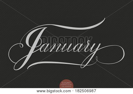 Hand drawn lettering January. Elegant modern handwritten calligraphy. Vector Ink illustration. Typography poster on dark background. For cards, invitations, prints etc.