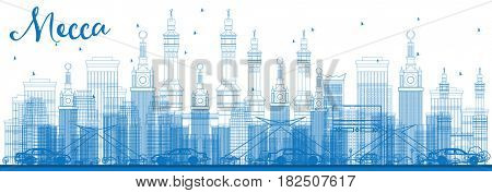 Outline Mecca Skyline with Blue Landmarks. Travel and Tourism Concept with Historic Buildings. Image for Presentation Banner Placard and Web Site.
