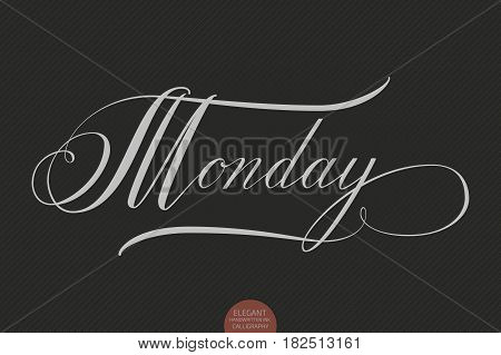 Hand drawn lettering Monday. Elegant modern handwritten calligraphy. Vector Ink illustration. Typography poster on dark background. For cards, invitations, prints etc.