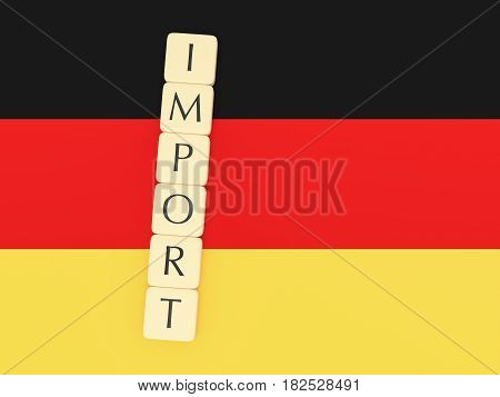 Trade Concept: Letter Tiles Import On Germany Flag 3d illustration