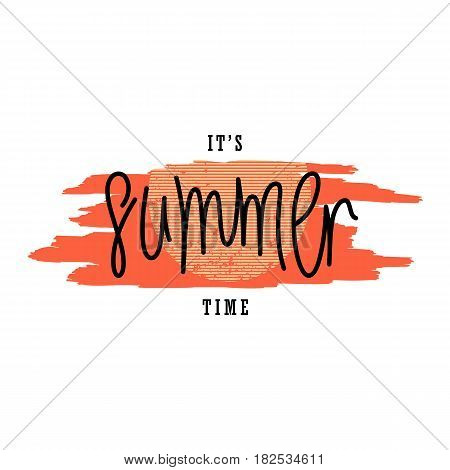 It's Summer Time. Creative paintbrush smear and author's lettering. Modern vector graphics design elements.
