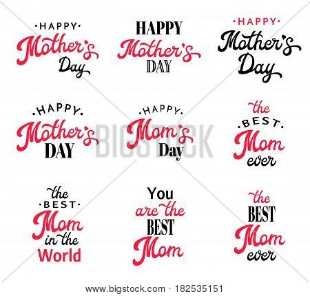 Mothers Day Lettering Calligraphy Emblems and Badges Set Isolated on White. Happy Mothers Day, The Best Mom, Mom's Day Inscription. Font Vector Elements Design For Greeting Card, poster or flyer