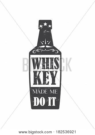whiskey made me do it, motto written In the form of a bottle, badge with stars in vintage americana whiskey label style, vector illustration, design for t-shirt