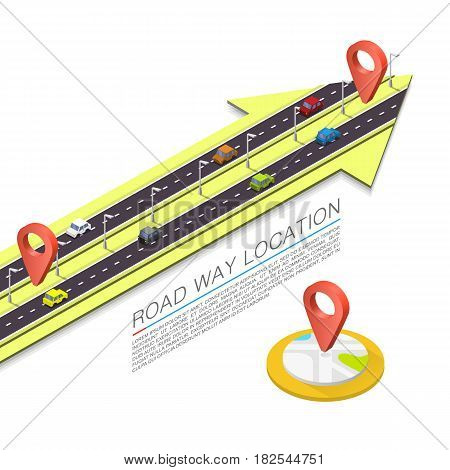 Paved path on the road, Road isometric location, Road arrow sign , Vector background