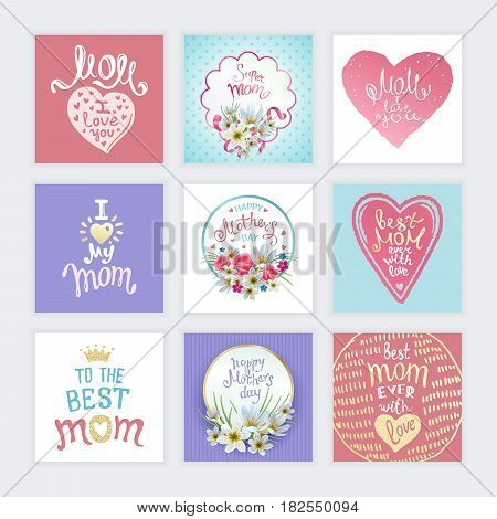 Happy Mothers Day. A Set of templates with hand-drawn Lettering. Artistic design for a greeting cards invitations posters banners.