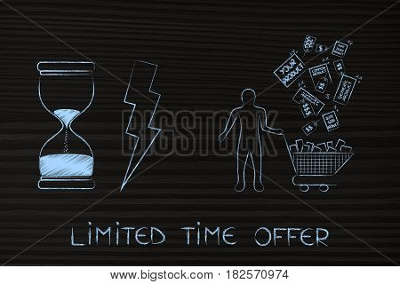 Customer With Shopping Cart Getting Filled Up, Limited Time Offer