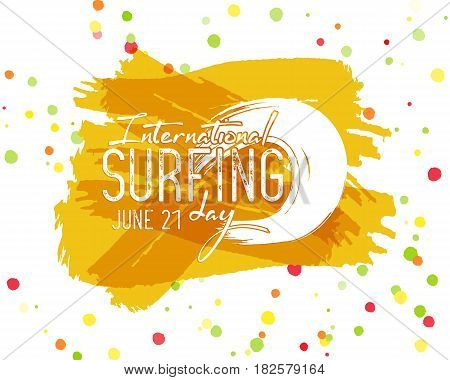 Surfing day label graphic elements. Vacation typography emblem on watercolor ink splash. Surfer party badge with surf symbols - ocean wave element. Best for web design or print on t-shirt.