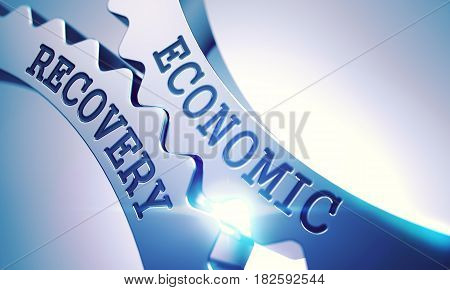 Inscription Economic Recovery on the Metallic Cogwheels - Enterprises Concept. Economic Recovery Metallic Cog Gears - Business Concept. with Glow Effect. 3D Render .