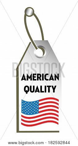 Isolated tag with the text American quality written on the tag