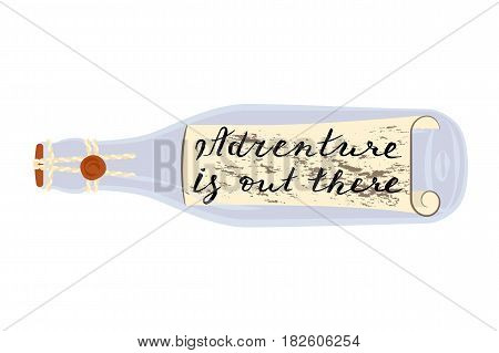 Adventure is out there. Message in a bottle on a beach. Home decor isolated on white background. Vector illustration eps 10