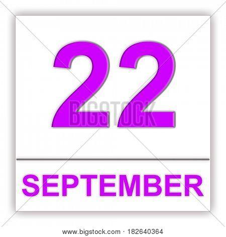 September 22. Day on the calendar. 3D illustration