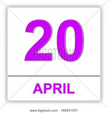 April 20. Day on the calendar. 3D illustration