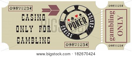 An old ticket to visit the Casino only for gambling
