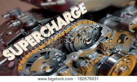 Supercharge Engine Word Turbo Horsepower 3d Illustration