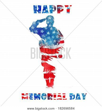Happy Memorial Day. Watercolor Hand Drawn illustration. Silhouette Of A Soldier Saluting On The Background Of The American Flag.