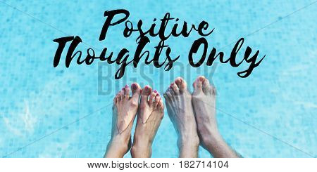 Positive Thoughts Only Choice Attitude Mindset