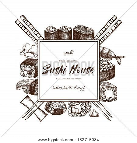 Vector design with hand drawn sushi roll illustrations. Vintage frame with asian food sketch on white backgroung. Restaurant menu template design