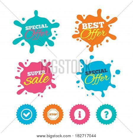 Best offer and sale splash banners. Information icons. Stop prohibition and question FAQ mark signs. Approved check mark symbol. Web shopping labels. Vector